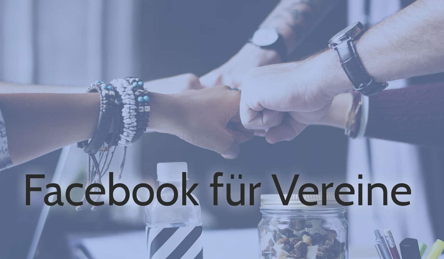 gruverde facebook fur vereine hände